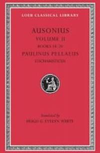 Ausonius, Volume II (Loeb Classical Library No. 115)