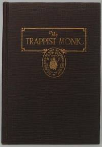The Trappist Monk: A Concise History of the Order of Reformed Cistercians, with a Sketch of New Melleray by  H.M McDERMOTT - First Edition - 1924 - from Main Street Fine Books & Manuscripts, ABAA (SKU: 41323)