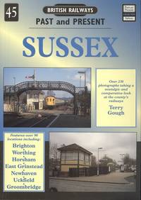 British Railways Past & Present No. 45: SUSSEX