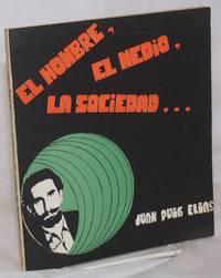 image of El Hombre, El Medio, La Sociedad...(Los factores determinantes de la conducta del individuo)