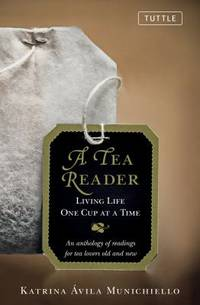 A Tea Reader : Living Life One Cup at a Time