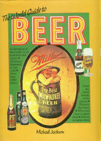 The World Guide To Beer By  Michael Jackson - Used Books - Hardcover - 1977 - from Chris Hartmann, Bookseller and Biblio.com