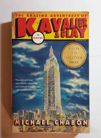 THE AMAZING ADVENTURES OF KAVALIER & CLAY by MICHAEL CHABON - Paperback - 2000 - from BooksbyDave and Biblio.com
