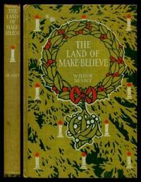 THE LAND OF MAKE BELIEVE - and Other Christmas Poems