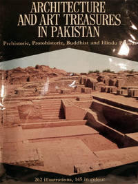 image of Architecture And Art Treasures In Pakistan; Prehistoric, Protohistoric, Buddhist and Hindu Periods