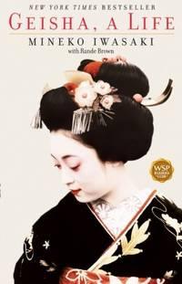 Geisha: A Life