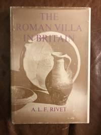 The Roman Villa In Britain