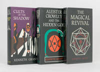 The Magical Revival. [Together with] Aleister Crowley and the Hidden God [and] Cults of the Shadow