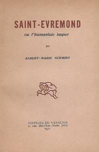 Saint-Evremond ou l'Humanisme impur
