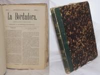 image of La Bordadora. Periodico Quincenal de Labores, Ilustrado. Dedicado a las Senores Profesoras. Febr. 5, 1878 - Dec. 20, 1878; Ano I, Num. I [-24, consecutive issues]
