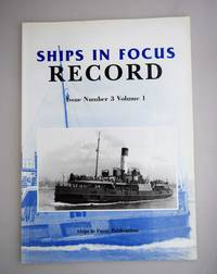 SHIPS IN FOCUS RECORD ISSUE NUMBER 3 Volume 1