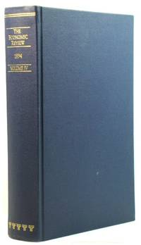 The Economic Review: Volume IV, 1894 by  H. (eds.)  L. R.; Rashdall - Hardcover - 1995 - from PsychoBabel & Skoob Books (SKU: 495375)