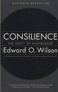 image of Consilience: The Unity of Knowledge