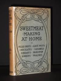 Sweetmeat-Making at Home