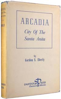 Arcadia: City of the Santa Anita