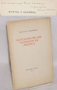 Actuacion de los Catolicos en politca: with one-sheet folded offprint of La alocución de la democracia