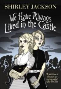 image of We Have Always Lived in the Castle (Library Edition)