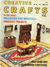 CREATIVE CRAFTS Magazine : Dollhouses & Miniatures : June 1975, Vol. 4, No. 9 (Whole No. 45)