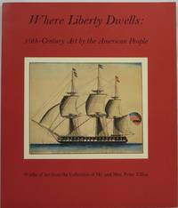 Where Liberty Dwells: 19th-Century Art by the American People