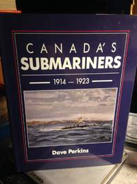Canada's Submariners, 1914-1923
