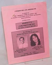 Charmaine Lee Anderson on behalf of the Imperial Court of Hawaii, Inc., its founders & shareholders, privy council, and executive bopard of directors proudly presents: Hawai'i's Coronation XII; the Emperor & Empress' Ball 1993, October 16, 1993 official souvenir program