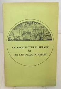 An Architectural Survey Of The San Joaquin Valley 1978 Researched &  Written by Art History Survey Class - Cal. State Stanislaus