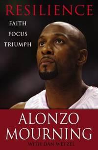 Resilience : Faith, Focus, Triumph