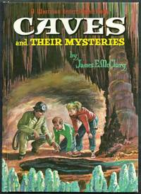 Caves and Their Mysteries. A Whitman Learn About Book