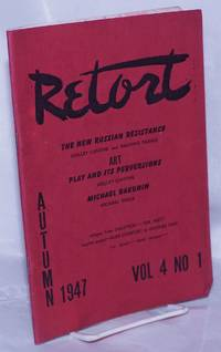 image of Retort: an anarchist quarterly of social philosophy and the arts.  Vol. 4 No. 1, Autumn 1947