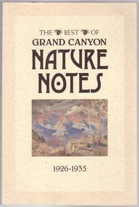 The Best of Grand Canyon Nature Notes 1926-1935