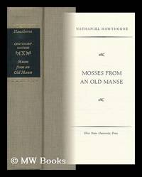 Mosses from an Old Manse / Nathaniel Hawthorne