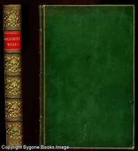 The Miscellaneous Works of Oliver Goldsmith comprising the Vicar of Wakefield, Citizen of the World, Poetical Works etc with an account of his life and writings