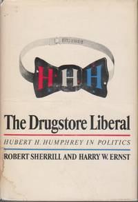 image of The Drugstore Liberal Hubert H. Humphrey in Politics