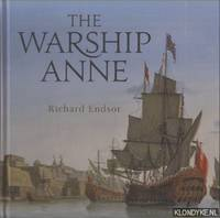 The Warship Anne. An illustrated history
