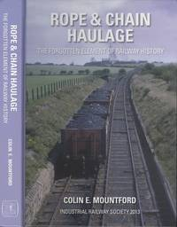 image of Rope and Chain Haulage: The forgotten element of railway history