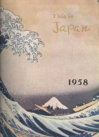 This is Japan : Number Five September 1958.[Picture Map of Nagasaki ; Battle of the Department Stores; Shippoku Cooking of Nagsaki; Modern Buddhist Temples;  Behind the Kabuki Curtain ; Christianity in Japan, Today and Yesterday;]
