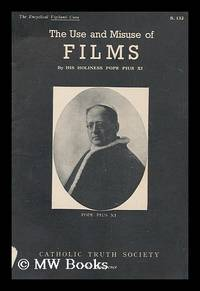 Motion pictures : encyclical letter of His Holiness, Pope Pius XI