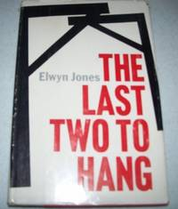 The Last Two to Hang