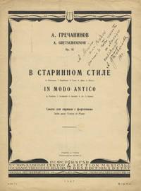Op. 81. V starinnom stile (I. Preliudiia. 2. Sarabanda. 3. Gavot. 4. Ariia. 5. Zhiga.) In modo antico. (1. Preludio. 2. Sarabande. 3. Gavotte. 4. Air. 5. Gigue.) Siuita dlia skripki s fortepiano Suite pour Violon et Piano [Piano score and violin part]