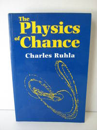 The Physics of Chance From Pascal To Bohr