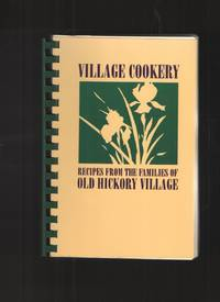 image of Village Cookery Recipes from the Families of Old Hickory Village