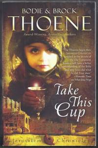 Take This Cup. Jerusalem Chronicles  Book Two