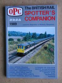 The British Rail Spotter's Companion 1989. 12th Edition.
