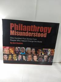 image of Philanthropy Misunderstood (SIGNED)