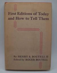 image of First Editions of Today and How to Tell Them: American, British and Irish, Third Edition