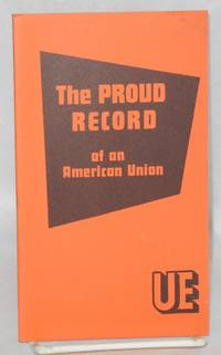 The proud record of an American union