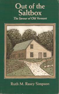 image of Out of the Saltbox: The Savour of Old Vermont