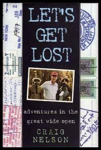 LET'S GET LOST - Adventures in the Great Wide Open