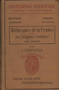 image of Mollusques De La France Et Des Regions Voisines: Two Volumes