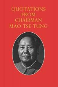 image of Quotations from Chairman Mao Tse-Tung: The Little Red Book